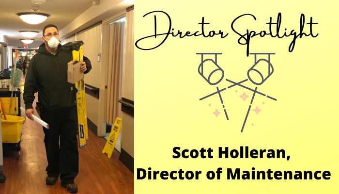 Director Spotlight: Scott Holleran, Maintenance
